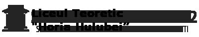 "Liceul Teoretic ""Horia Hulubei"" – Magurele Ilfov"